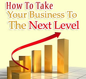 how-to-take-your-business-to-the-next-level